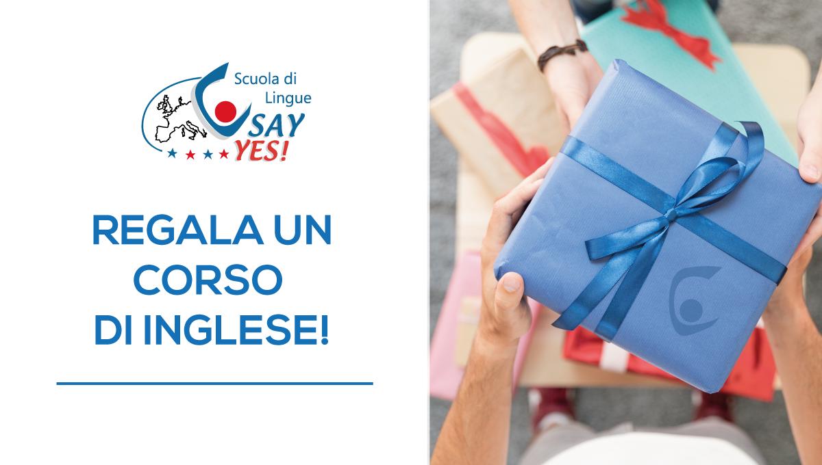 Regali Di Natale Traduzione Inglese.Regala Un Corso Di Inglese Say Yes Scuola Di Inglese Latina E